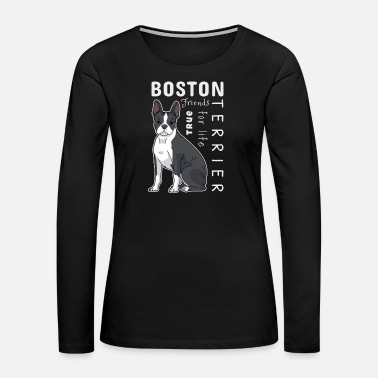 Alive Boston Terrier Dog Character Temperament Gift Cute - Women's Premium Long Sleeve T-Shirt