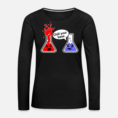 Physical Education Chill Chemistry - Women's Premium Long Sleeve T-Shirt
