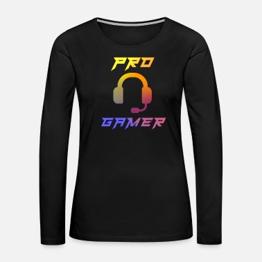 Online Pro Gamer Gaming Headset Gamer - Women's Premium Long Sleeve T-Shirt