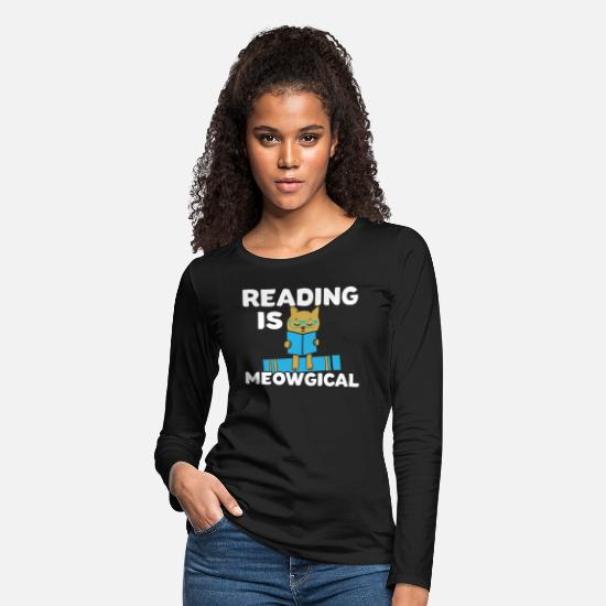 Read Long-Sleeve Shirts - Reading Cat Pet Meow Bookworm Book Funny Gift - Women's Premium Longsleeve Shirt black