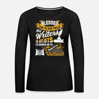 Writer Writer Tee Shirt - Women's Premium Long Sleeve T-Shirt