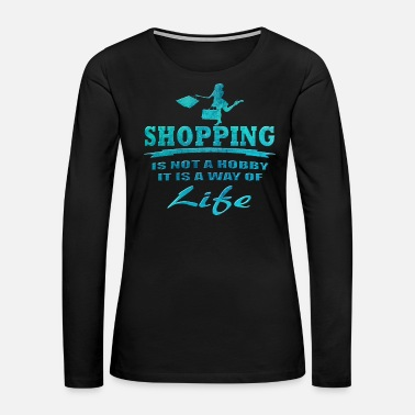 Shopping Shopping - Women's Premium Long Sleeve T-Shirt