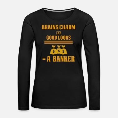 Occupy Banker Accountant Bank Money Finances Gift - Women's Premium Long Sleeve T-Shirt