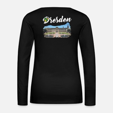 Baroque City of Dresden - Zwinger / Kennels - Women's Premium Long Sleeve T-Shirt