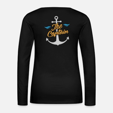 Sailboat Sailor - The Captain & Anchor - Women's Premium Long Sleeve T-Shirt