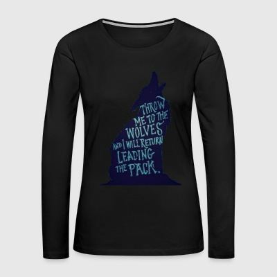 Wolf Pack Quote - Women's Premium Long Sleeve T-Shirt
