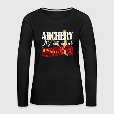 Archery T Shirt - Women's Premium Long Sleeve T-Shirt