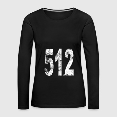 Vintage Austin Area Code 512 - Women's Premium Long Sleeve T-Shirt
