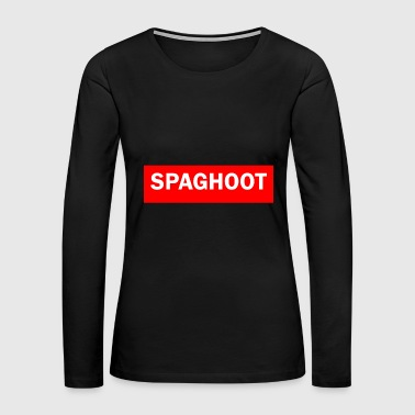 SPAGHOOT - Women's Premium Long Sleeve T-Shirt