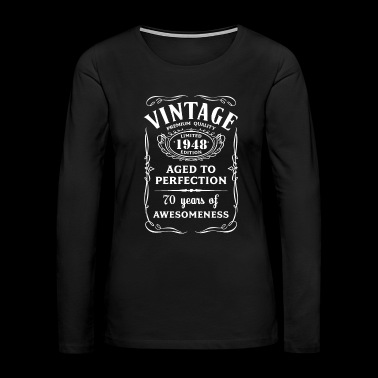 Vintage Limited 1948 Edition 70th Birthday Gift - Women's Premium Long Sleeve T-Shirt