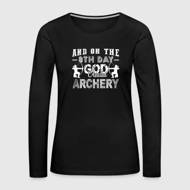 God Created Archery Shirt - Women's Premium Long Sleeve T-Shirt