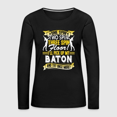 Baton Twirling Shirts - Women's Premium Long Sleeve T-Shirt