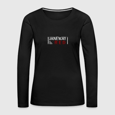 Janeway is the new RED - Women's Premium Long Sleeve T-Shirt
