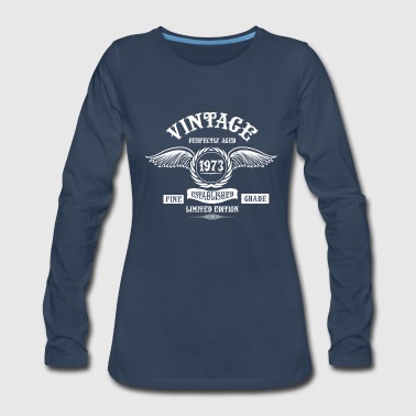 Vintage Perfectly Aged 1973 - Women's Premium Long Sleeve T-Shirt