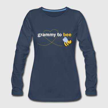 Grammy To Bee - Women's Premium Long Sleeve T-Shirt