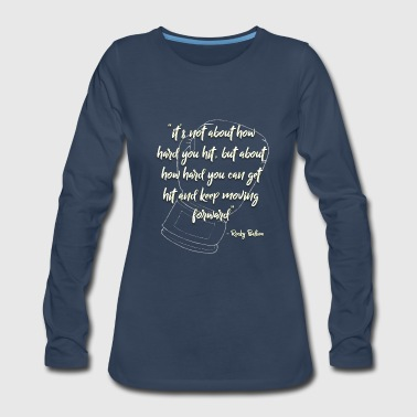 Rocky Inspirational Quote - Women's Premium Long Sleeve T-Shirt
