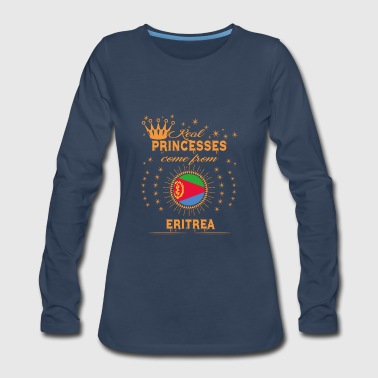 Eritrea love princesses come from ERITREA - Women's Premium Long Sleeve T-Shirt