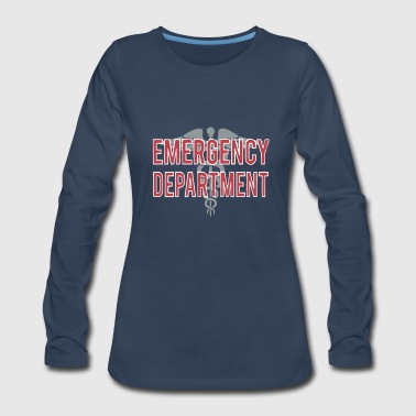 Emergency Emergency Department T Shirt - Women's Premium Long Sleeve T-Shirt
