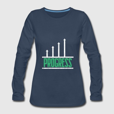 Progress Dividends awesome gift for investors - Women's Premium Long Sleeve T-Shirt