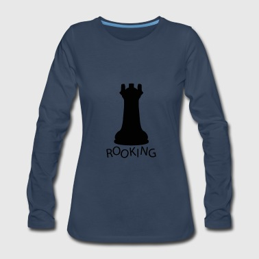 Rooking - Women's Premium Long Sleeve T-Shirt