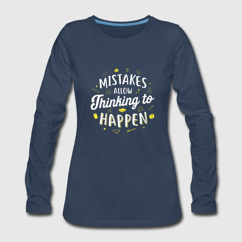 Mistakes Allow Thinking Math Teacher Teaching Kids - Women's Premium Long Sleeve T-Shirt