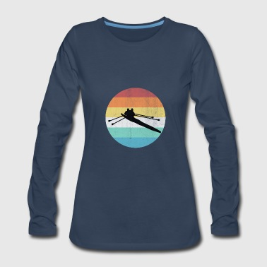 Rowing Rower rowing - Women's Premium Long Sleeve T-Shirt
