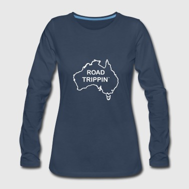ROAD TRIPPIN AUSTRALIA / straya, camping, surprise - Women's Premium Long Sleeve T-Shirt