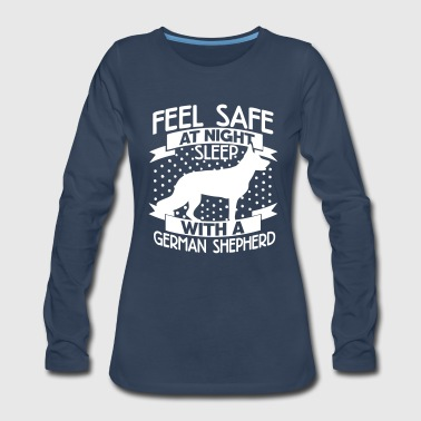Dog Sayings Feel safe -- sleep with a German shepherd - Women's Premium Long Sleeve T-Shirt