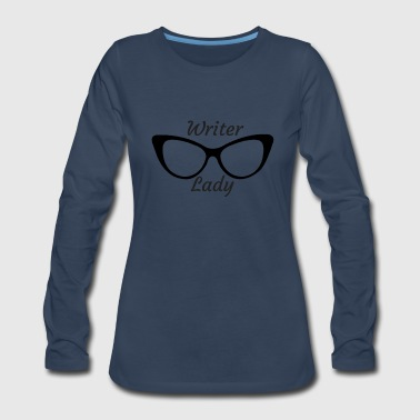 Writer Writer lady - Women's Premium Long Sleeve T-Shirt