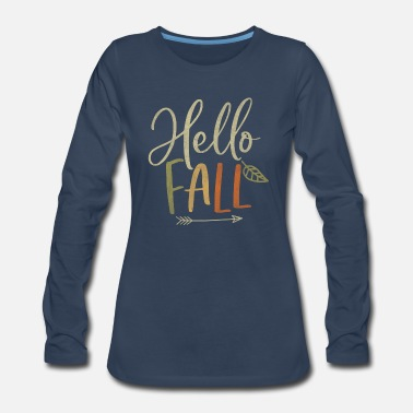 Cute Distressed Hello Fall Autumn Arrow - Women's Premium Longsleeve Shirt