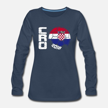 Croatia Soccer Ball 2018 Croatia - Women's Premium Long Sleeve T-Shirt