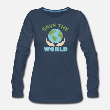 Save The World World - Save the world - Women's Premium Longsleeve Shirt