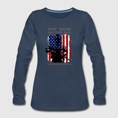 God Bless America My SON Has Your - God Bless America - Military - Women's Premium Long Sleeve T-Shirt