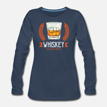 Malt Whiskey Scotch Whisky Irish Gift - Women's Premium Long Sleeve T-Shirt