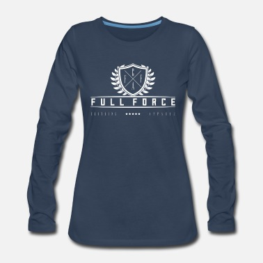 With Full Force Full Force Clothing Apparel - Women's Premium Long Sleeve T-Shirt