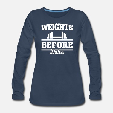 Fitness Center Weights before dates T shirt-01 - Women's Premium Longsleeve Shirt