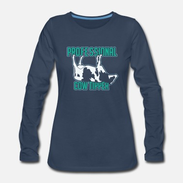 Muh Professional Cow Tipper Tipping Gift Funny Farmer - Women's Premium Long Sleeve T-Shirt