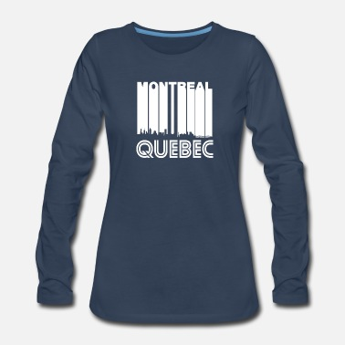 Quebec Retro Montreal Quebec Canada Skyline - Women's Premium Long Sleeve T-Shirt