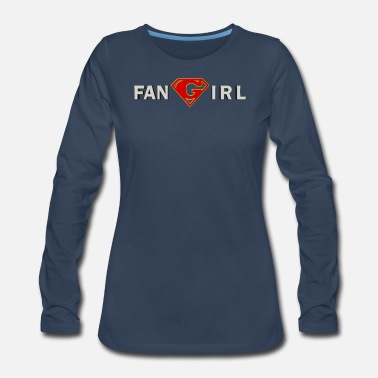 Supergirl Supergirl - Fangirl - Women's Premium Long Sleeve T-Shirt