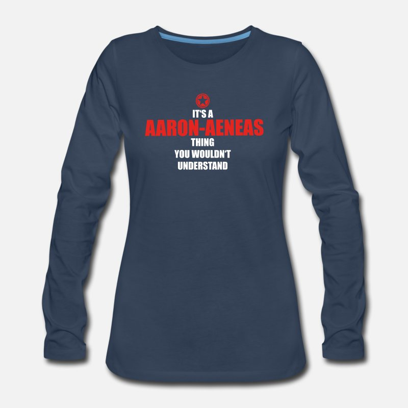 Birthday Long sleeve shirts - Geschenk it s a thing birthday understand AARON AE - Women's Premium Longsleeve Shirt navy