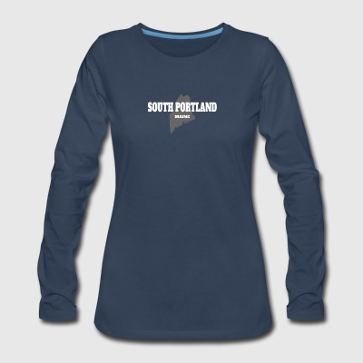 MAINE SOUTH PORTLAND US STATE EDITION - Women's Premium Long Sleeve T-Shirt