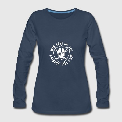 Win Lose or Tie - Women's Premium Long Sleeve T-Shirt