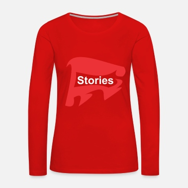 Story Stories - Women's Premium Long Sleeve T-Shirt