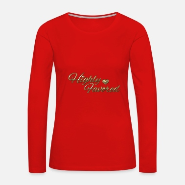 Party Highly Favored - Women's Premium Long Sleeve T-Shirt