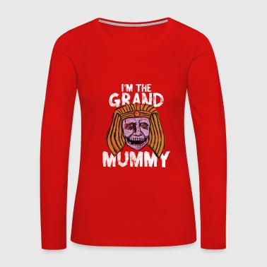 Mummy - I'm the grand mummy Halloween - Women's Premium Long Sleeve T-Shirt