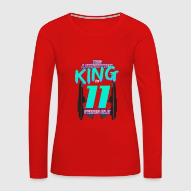 Lasertag - This King Is 11 Years Old - Women's Premium Long Sleeve T-Shirt
