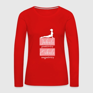 Inhale Exhale - Women's Premium Long Sleeve T-Shirt