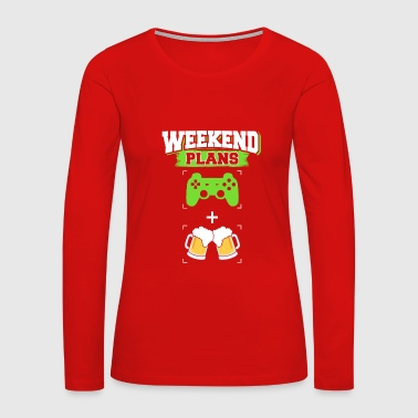 Pro Gamer Funny Gaming Beer Drinking Weekend Plans Gamer - Women's Premium Long Sleeve T-Shirt