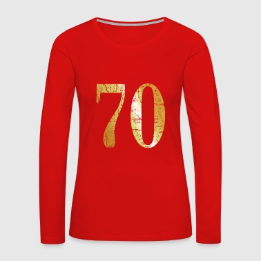 Number 70 - 70th Birthday Design (Ancient Gold) - Women's Premium Long Sleeve T-Shirt