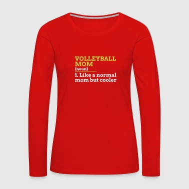 Volleyball Mom - Women's Premium Long Sleeve T-Shirt